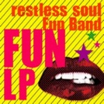 restless soul fun band fun lp.jpg