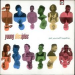 young disciples ‎get yourself together.jpg